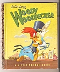 Woody Woodpecker Little Golden Book - 1952