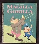 Magilla Gorilla - Little Golden Book - 1964