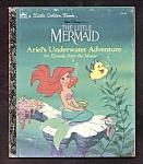 The Little Mermaid Underwater Adv - Little Golden Book