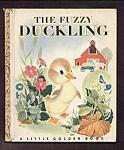 The Fuzzy Duckling - Little Golden Book - 1948