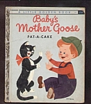Babys Mother Goose Pat-a-cake - Little Golden Book