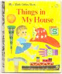 Things In My House - Little Golden Book