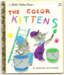 The Color Kittens - Little Golden Book -