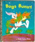 Bugs Bunny Little Golden Book