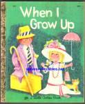 When I Grow Up - Little Golden Book