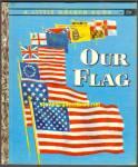 Our Flag - Little Golden Book