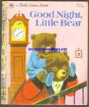Good Night, Little Bear. Little Golden Book - Scarry