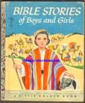 Bible Stories Of Boys And Girls Little Golden Bk