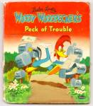Woody Woodpecker Peck Of Trouble Tell-a-tale Book 1951