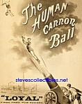 C.1879 Human Cannon Ball Circus Carnival Poster