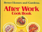 After Work Cook Book - Better Homes & Gardens
