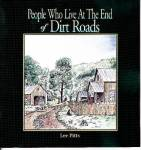 People Who Live At The End Of Dirt Roads By Lee Pitts Autographed Book