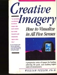 Creative Imagery, Visualize In All Five Senses
