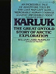 Karluk, Great Untold Story Of Arctic Exploration