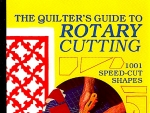 The Quilters Guide To Rotary Cutting Book