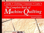 The Complete Book Of Machine Quilting, Second Edition