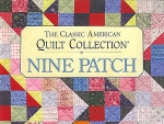 Classic American Quilt Collection, Nine Patch