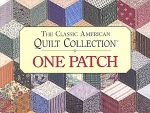 Classic American Quilt Collection, One Patch