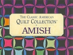 The Classic American Quilt Collections, Amish