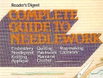 Complete Guide To Needlework, Embroidery, Etc.