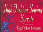 High Fashion Sewing Secrets By Claire B. Shaeffer
