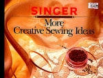 More Creative Sewing Ideas From Singer