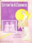 Sittin' In A Corner Sheet Music 1923 Art Nouveau Illustra