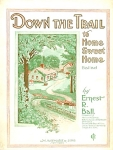 Down The Trail To Home Sheet Music 1920