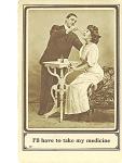 Vintage Humorous Postcard Take My Medicine