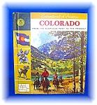 1967 Childrens Book Enchantment Of America Colorado