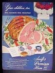 Swift's Premium Ham Ad - 1947