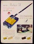 Parker 51 Desk Set Ad - 1947