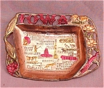 Iowa State Metal Souvenir Dish 1950's