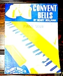 Convent Bells Vintage Sheet Music