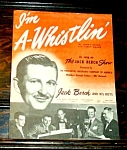 1947 I'm A-whistlin' Sheet Music