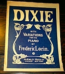1904 Dixie Sheet Music By Frederic Lorin