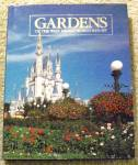 Gardens Of The Waltdisneyworld Resort Collectible Book