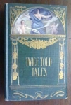 Nathaniel Hawthorne Twice Told Tales 1800's