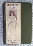 Hurricane Island By H B Marriott Watson 1905