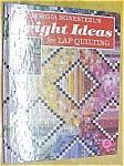 Quilt Book Bright Ideas Lap Quiliting Georgia Bonesteel