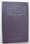 Fractional Horsepower Motors 1937 Care And Repair