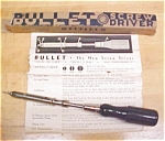 Humes-robinson Bullet Screw Head Holding Screwdriver