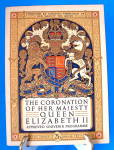 Queen Elizabeth Ii Coronation Program England 1953 Original Programme