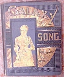 Rare Antique 1883 1st Edition Galaxy Of Song Litho Book