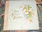 1910 Antique Victorian Edwardian Era Baby's Journal