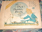 1919 Antique Pet Bubble Book #6 W Little Pussy Song