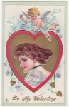 Vintage Postcard Beautiful Victorian Lady With Cupid Be My Valentine Embossed