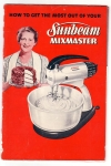 Vintage Cook Book Sunbean Mixmaster 1950