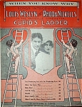 Sheet Music - Cupid's Ladder - C.1912