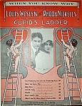 Sheet Music - Cupid's Ladder - C.1912